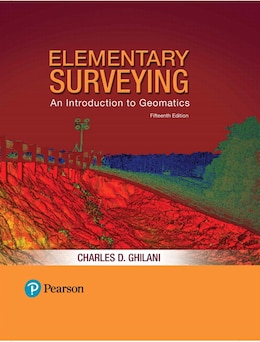 Book Elementary Surveying: An Introduction To Geomatics Plus Masteringengineering With Pearson Etext… by Charles D. Ghilani