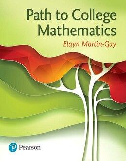 Book Path To College Mathematics by Elayn Martin-gay