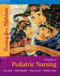Principles Of Pediatric Nursing: Caring For Children Plus Mynursinglab With Pearson Etext --access…