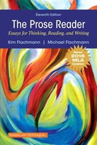 Book Prose Reader Essays For Thinking, Reading And Writing, Mla Update by Kim Flachmann