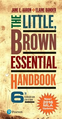 The Little, Brown Essential Handbook, Sixth Canadian Edition (mla Update)