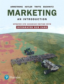 Book Marketing: An Introduction, Updated Sixth Canadian Edition With Integrated B2b Case by Gary Armstrong