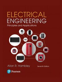 Electrical Engineering: Principles & Applications Plus Masteringengineering With Pearson Etext…