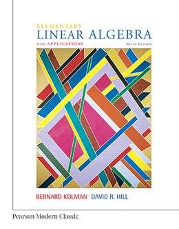Book Elementary Linear Algebra With Applications (classic Version) by Bernard Kolman