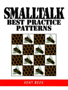 Book Smalltalk Best Practice Patterns by Kent Beck