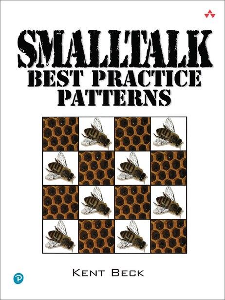 Smalltalk Best Practice Patterns by Kent Beck