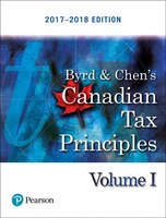 Canadian Tax Principles, 2017-2018 Edition Plus Companion Website With Pearson Etext -- Access Card…