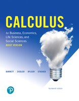 Calculus For Business, Economics, Life Sciences, And Social Sciences, Brief Version, And Mylab Math…