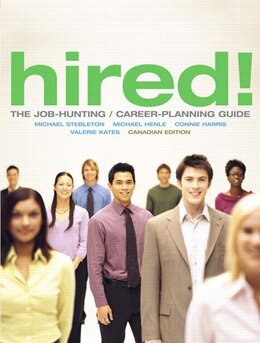 Book Hired! The Job-hunting/career-planning Guide, Canadian Edition by Michael Stebleton