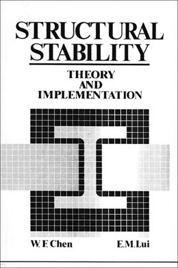 Book Structural Stability: Theory Implementation by Wai-kai Chen