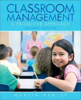 Book Classroom Management: A Proactive Approach by Martin Henley