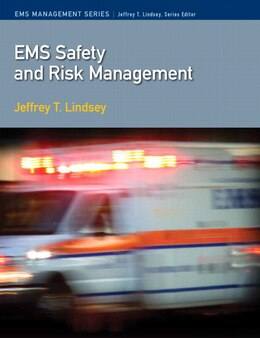 Book Ems Safety And Risk Management by Jeffrey T. Lindsey
