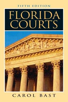 Book Florida Courts by Carol M. Bast
