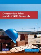 Construction Safety and the OSHA Standards