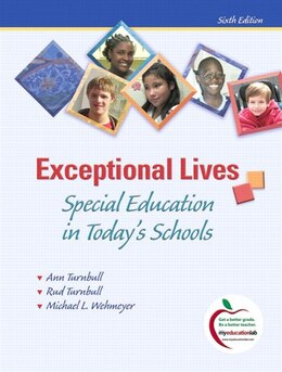 Book Exceptional Lives: Special Education in Today's Schools by Ann Turnbull