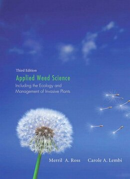 Book Applied Weed Science: Including the Ecology and Management of Invasive Plants by Merrill A. Ross