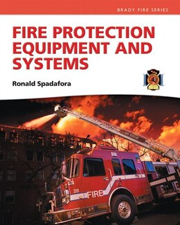 Book Fire Protection Equipment And Systems by Ronald R. Spadafora