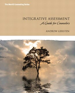 Book Integrative Assessment: A Guide for Counselors by Andrew Gersten