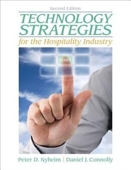 Book Technology Strategies for the Hospitality Industry by Peter Nyheim