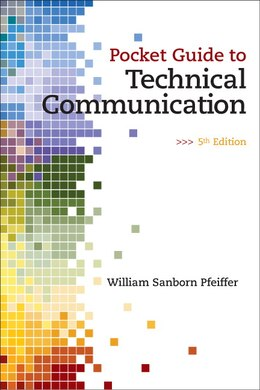 Book Pocket Guide to Technical Communication by William S. Pfeiffer