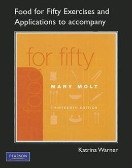 Book Exercises And Applications Workbook For Food For Fifty by Katrina Warner