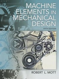 Book Machine Elements In Mechanical Design by Robert L. Mott