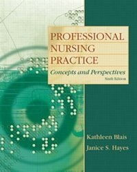 Book Professional Nursing Practice: Concepts and Perspectives by Kathleen Blais