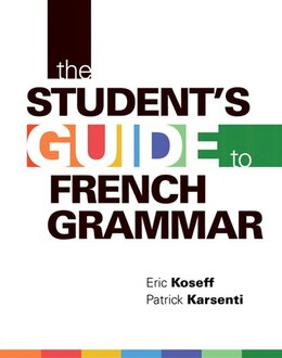 Book The Student's Guide To French Grammar by Eric Koseff