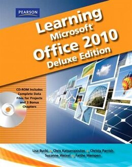 Book Learning Microsoft Office 2010 Deluxe, Student Edition -- Cte/school by Catherine Emergent Learning