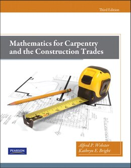 Book Mathematics for Carpentry and the Construction Trades by Alfred P. Webster
