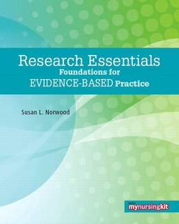 Book Research Essentials: Foundations for Evidence-Based Practice by Susan L. Norwood