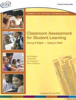 Book Classroom Assessment For Student Learning: Doing It Right--using It Well by Jan The Educational Testing Service