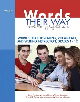 Book Words Their Way with Struggling Readers: Word Study For Reading, Vocabulary, And Spelling… by Kevin Flanigan