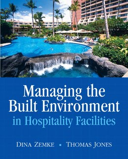 Book Managing the Built Environment in Hospitality Facilities by Dina Zemke