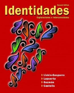 Book Identidades: Exploraciones e interconexiones by Judith E. Liskin-gasparro