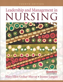 Book Leadership and Management in Nursing by Mary Ellen Grohar-murray