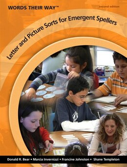 Book Words Their Way Letter and Picture Sorts for Emergent Spellers by Donald R. Bear