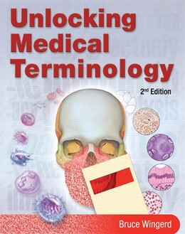 Book Unlocking Medical Terminology by Bruce S. Wingerd