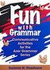 Fun With Grammar: Teacher Ress. Book by W. SUZANNE WOODWARD