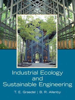Book Industrial Ecology and Sustainable Engineering by T. E. H Graedel