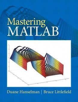 Book Mastering Matlab by Duane C. Hanselman
