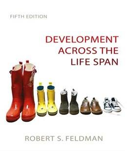 Book Development Across the Life Span by Robert S. Feldman