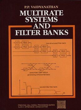 Book Multirate Systems And Filter Banks by P. P. Vaidyanathanm