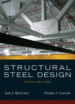 Book Structural Steel Design by Jack C. McCormac