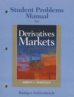 Book Student Problem Manual For Derivatives Markets by Robert L. McDonald