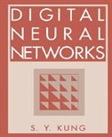 Book Digital Neural Networks by S.Y. Kung