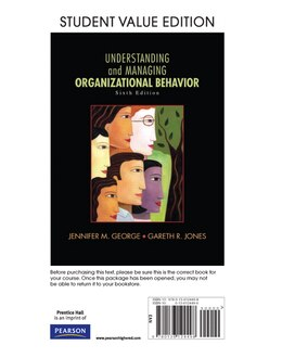 Book Understanding and Managing Organizational Behavior, Student Value Edition by Jennifer M. George