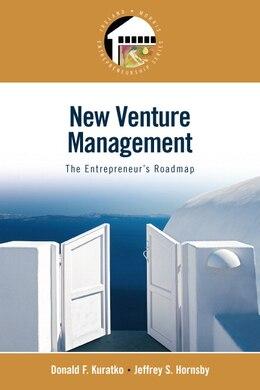 Book New Venture Management: The Entrepreneur's Roadmap (Entrepreneurship Series) by Donald F. Kuratko