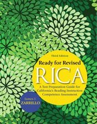 Ready for Revised RICA: A Test Preparation Guide for California's Reading Instruction Competence…