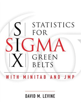 Book Statistics for Six Sigma Green Belts with Minitab and JMP (paperback) by David M. Levine
